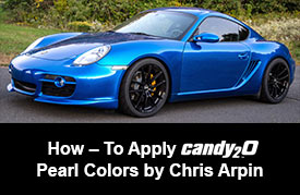 How To Apply candy2o Pearl Colors by Chris Arpin